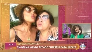 Juliana Paes está em casa com marido e filhos - Tia Nelma manda recado surpresa para a atriz