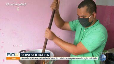 Moradores da comunidade do Solar do Unhão promovem ação solidária durante pandemia - Eles estão preparando sopa e garantindo a alimentação daqueles que precisam durante este período.