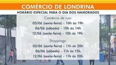 Comércio de Londrina vai abrir em horário diferenciado por causa do dia dos namorados - Horário novo começa nesta sexta (05) e vale tanto pra lojas como pra shoppings da cidade