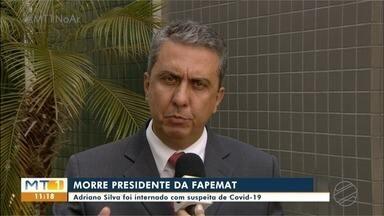 Presidente da Fapemat morre com suspeita de Covid-19 - Presidente da Fapemat morre com suspeita de Covid-19.