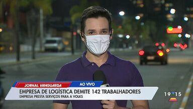 Empresa de logística demite 142 funcionários em Taubaté - Sesé Logística é terceirizada da Volkswagen. Crise gerada pela pandemia do novo coronavírus foi motivo alegado para as demissões.