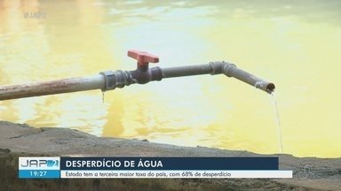 Amapá tem 3ª maior taxa do Brasil, com 68% de desperdício de água - Amapá tem 3ª maior taxa do Brasil, com 68% de desperdício de água