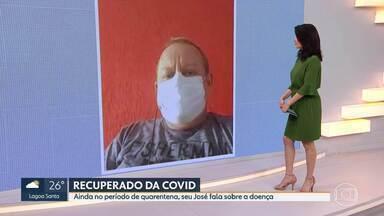 Paciente que teve COVID-19 fala da doença - Ainda no período da quarentena, seu José conta como foram os dias no hospital com a COVID-19 e fala da sua recuperação
