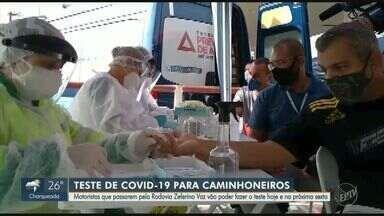 Campanha faz exames de Covid-19 em caminhoneiros na SP-332, em Paulínia - Ação, que ocorre das 9h às 13h entre terça e sexta-feira, vai aplicar 100 testes disponíveis para cada dia.