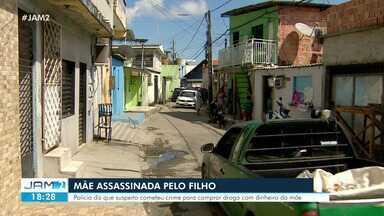 Mulher é assassinada e filho é suspeito do crime em Manaus - Mulher é assassinada e filho é suspeito do crime em Manaus