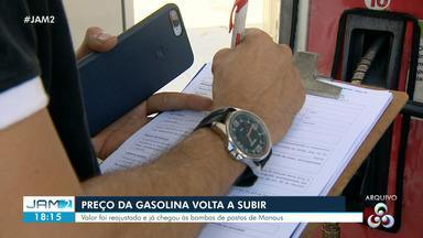 Preço da gasolina tem aumento após relaxamento do isolamento social em Manaus - Preço da gasolina tem aumento após relaxamento do isolamento social em Manaus