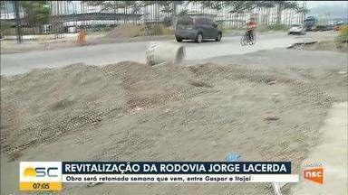 Obra de revitalização na rodovia Jorge Lacerda será retomada entre Gaspar e Itajaí - Obra de revitalização na rodovia Jorge Lacerda será retomada entre Gaspar e Itajaí