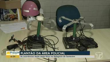Plantão policial: Saiba como foi a movimentação em Santarém e região - Ocorrências são referentes ao plantão desta sexta-feira, 12.
