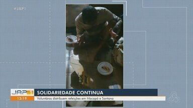 Solidariedade na Pandemia: voluntários continuam doando refeições em Macapá e Santana - Solidariedade na Pandemia: voluntários continuam doando refeições em Macapá e Santana