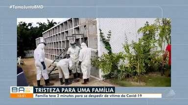 Família teve 2 minutos para se despedir de vítima da Covid-19, em Salvador - O enterro aconteceu no cemitério do bairro de Brotas. A mulher tinha 42 anos e deixou dois filhos e marido.