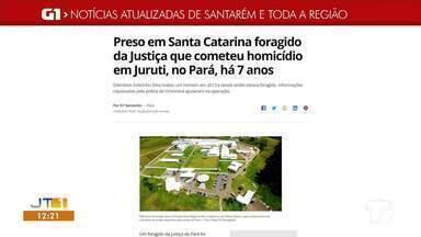 Confira as notícias em destaque no G1 Santarém e Região - Acesse a reportagem completa no g1.com.br/tvtapajos