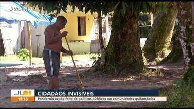 Pandemia expõe falta de políticas públicas em comunidades quilombolas - Pandemia expõe falta de políticas públicas em comunidades quilombolas