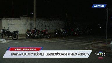 Empresas de delivery terão que fornecer máscaras e kits para motoboys - Confira as informações no link.