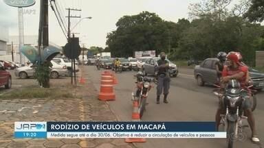 Rodízio de veículos é retomado em Macapá, durante pandemia do novo coronavírus - Medida segue até o dia 30 de junho. O objetivo é reduzir a circulação de veículos e pessoas.