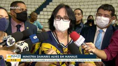 Damares Alves anuncia R$ 10 milhões para construção da Casa da Mulher Brasileira no AM - Ministra afirmou que obras devem iniciar ainda no segundo semestre em Manaus.
