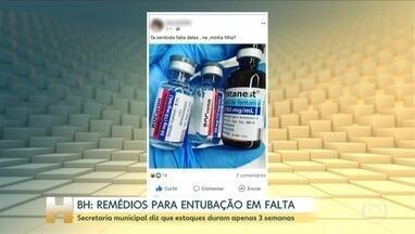 Faltam anestésicos e medicamentos para entubação de pacientes em Belo Horizonte - Secretaria municipal diz que estoques de medicamentos duram apenas mais três semanas