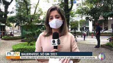 Prefeitura de Petrópolis, RJ, cancela a edição 2020 da tradicional Bauernfest - Festa do colono alemão não irá acontecer este ano por conta da pandemia do Covid-19.