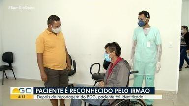 Paciente internado no Huana é reconhecido por parente após reportagem do Bom Dia Goiás - Ele ficou algum tempo na unidade de saúde sem saber dizer se tinha familiares.