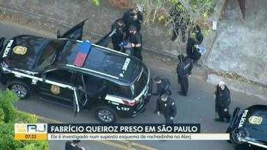 Fabrício Queiroz é preso em Atibaia, SP - Segundo os investigadores, o ex-assessor de Flávio Bolsonaro estava na casa de um advogado do senador.