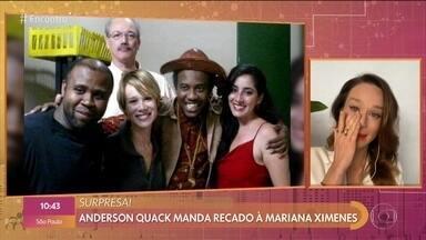 Mariana Ximenes se emociona com mensagem de Anderson Quack - Atriz participa do '#TBT do Encontro' e relembra trabalho voluntário para promover o teatro com a CUFA