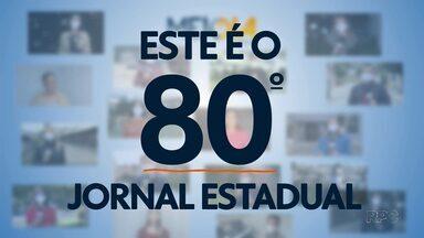 80º jornal em rede estadual desta Pandemia - 8 de junho é a data que marca os 3 meses que o Meio-dia Paraná é todo estadual