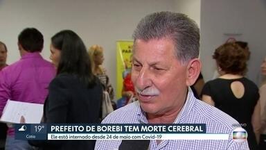 Prefeito de Borebi, na região de Bauru, teve morte cerebral - Antônio Carlos Vaca de 73 anos havia sido diagnosticado com covid-19.