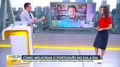 Como melhorar o Português no dia a dia - Mensagens por aplicativo expõem diferença da língua falada e escrita.