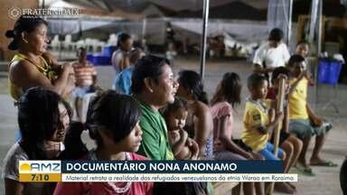 Fraternidade produz documentário sobre a vida dos indígenas Warao em Roraima - O material retrata a realidade dos refugiados venezuelanos da etnia Warao em Roraima.