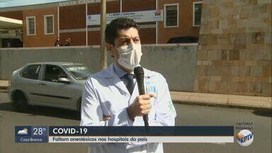 Anestésico usado para entubar pacientes com Covid-19 está em falta nos hospitais do país - Diretor clínico da Santa Casa de São Carlos comenta a situação.