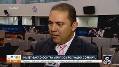 MP investiga vereador Rosivaldo Cordovil - Denúncia é de que assessores teriam de entregar parte do ganho com vereador.