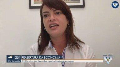Especialista em RH fala sobre oportunidades de emprego com retomada da economia - Carolina Vaz dá dicas para aqueles que estão em busca de uma oportunidade de emprego.