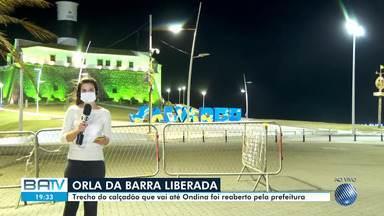 Covid-19: prefeitura de Salvador libera orla da Barra, que estava com medidas restritivas - O prefeito ACM Neto falou sobre a decisão nesta terça-feira (23). Novos bairros da cidade entram na lista de locais com restrição, confira.