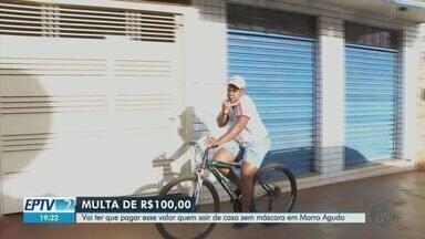 Prefeitura de Morro Agudo, SP, vai multar morador sem máscara - Decreto tornou acessório obrigatório em locais públicos e privados de permanência coletiva, com penalidade de R$ 100 para quem descumprir regra.