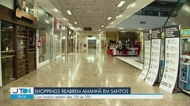 Shoppings de Santos se preparam para reabertura - Após três meses de portas fechadas, shoppings da cidade vão abrir com restrições.