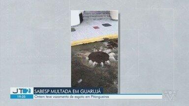 Sabesp é multada em R$ 200 mil por vazamento de dejetos em Guarujá - Vazamento ocorreu nesta segunda-feira (22), em uma das estações elevatórias da empresa.