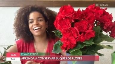 Aprenda a conservar buquê de flores - Atriz Jennifer Nascimento confere as dicas do engenheiro florestal Murilo Soares. Como forma de agradecimento aos profissionais de saúde, projeto distribui buquês em hospitais