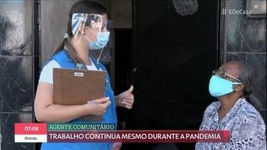 Agentes comunitários ajudam no combate ao Coronavírus durante a quarentena - Brasil tem mais de 300 mil profissionais do ramo. Confira histórias de famílias que precisam manter a distância durante a pandemia