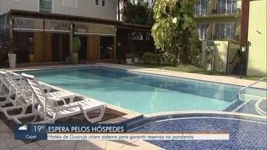 Hotéis de Guarujá criam sistema para garantir reservas na pandemia - Estabelecimentos já se preparam para voltar a receber hóspedes, mesmo sem data definida para retorno de atividades.