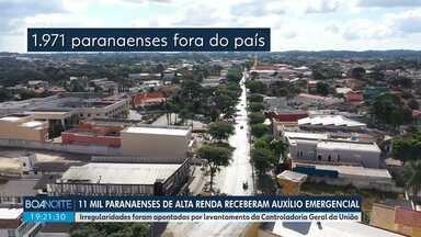 11 mil paranaenses de alta renda receberam auxílio emergencial de forma irregular - Irregularidades foram apontadas por levantamento da Controladoria Geral da União.
