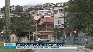 Avanço da Covid-19 preocupa prefeito de Ibiraçu, no ES, que estuda restringir circulação - Confira na reportagem.