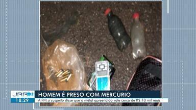 Homem é preso com mercúrio ao retornar de garimpo em RR - Suspeito disse que os materiais encontrados pertenciam a outra pessoa que conhece no garimpo.
