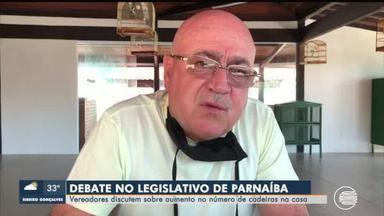 Proposta que pede mais dois vereadores para Parnaíba causa polêmica - Proposta que pede mais dois vereadores para Parnaíba causa polêmica