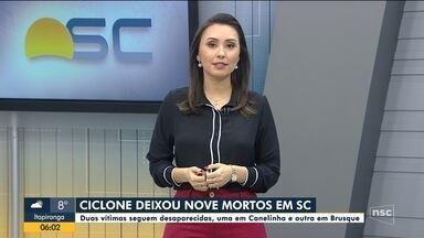 Ciclone deixa nove mortos em SC e duas pessoas desaparecidas - Ciclone deixa nove mortos em SC e duas pessoas desaparecidas