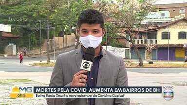 Coronavírus: Saiba qual é o bairro que mais tem mortes em BH - Números foram divulgados pela prefeitura.