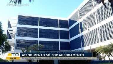 Receita Federal prorroga até final de julho suspensão de serviços administrativos - Receita Federal prorroga até final de julho suspensão de serviços administrativos
