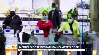 Metrô de São Paulo vai medir temperatura de passageiros - Aqueles que tiverem detectada febre não poderão embarcar nas composições. Medida é mais uma tentativa de frear o avanço do coronavírus.
