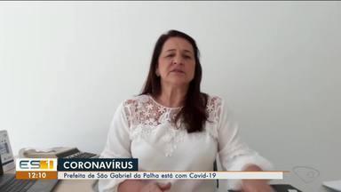 Prefeita de São Gabriel da Palha está com Covid-19, no ES - Veja a reportagem.