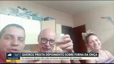 Queiroz depõe sobre vazamento na Furna da Onça - Ex-assessor foi ouvido pelo MPF.