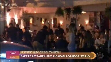 Bares e restaurantes lotam na reabertura no Rio de Janeiro - Fátima Bernardes comenta os assuntos que estão em alta nas redes sociais