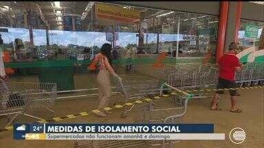 Isolamento social: supermercados não funcionam no sábado (4) e domingo (5) no Piauí - Isolamento social: supermercados não funcionam no sábado (4) e domingo (5) no Piauí